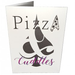Greetings Card - Pizza and Cuddles
